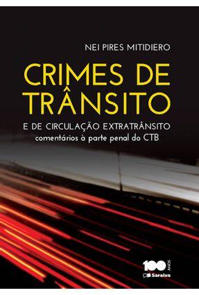 Crimes de Trânsito e de Circulação Extratrânsito - Mitidiero,Nei Pires pdf epub