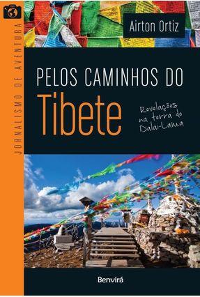 Pelos Caminhos do Tibete - Ortiz,Airton pdf epub