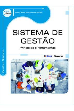 Sistemas de Gestão - Princípios e Ferramentas - Série Eixos - Moraes,Márcia Vilma Gonçalves de pdf epub