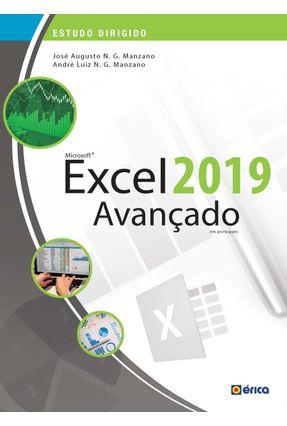 Estudo Dirigido De Microsoft Excel 2019 - Avançado - Manzano,José Augusto N. G. Manzano,André Luiz Navarro Garcia   Tagrny.org