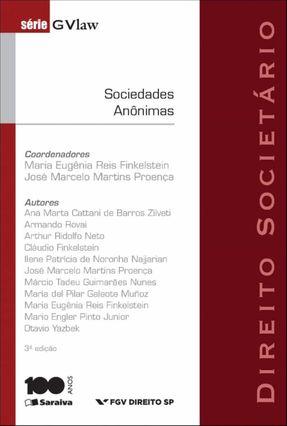 Direito Societário - Sociedades Anônimas - Série Gvlaw - 3ª Ed. 2014 - Finkelstein,Maria Eugênia Reis Proença,José Marcelo Martins | Hoshan.org