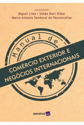 Manual de Comércio Exterior e Negócios Internacionais - Lima,Miguel | Hoshan.org