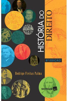 História Do Direito - 8ª Ed. 2019 - Palma,Rodrigo Freitas pdf epub