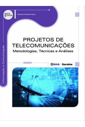 PROJETOS DE TELECOMUNICAÇÕES - METODOLOGIAS, TÉCNICAS e ANÁLISES - VICENTE SOARES NETO   Hoshan.org