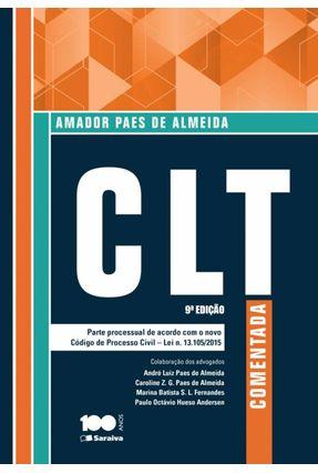 CLT Comentada - 9ª Ed. 2015 - Almeida,Amador Paes De | Hoshan.org