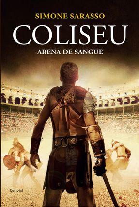 Coliseu - Arena de Sangue - Sarasso,Simone | Hoshan.org