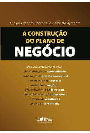 A Construção do Plano de Negócio - Cecconello,Antonio Renato Ajzental,Alberto   Hoshan.org