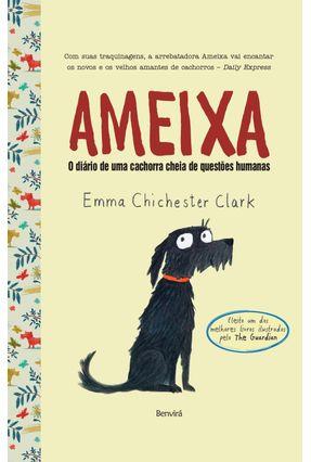 Ameixa - o Diário de Uma Cachorra Cheia de Questões Humanas - Clark,Emma Chichester pdf epub