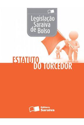 Edição antiga - Estatuto do Torcedor - Col. Legislação de Bolso - Editora Saraiva   Nisrs.org