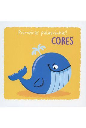 Primeiras Palavrinhas! - Cores - Books,Yoyo   Hoshan.org