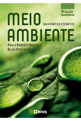 Meio Ambiente: Guia Prático E Didático - Barbosa,Rildo Pereira Barsano,Paulo Roberto | Tagrny.org