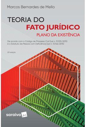 Teoria do Fato Jurídico - Plano da Existência - 22ª Ed. 2019 - Mello,Marcos Bernardes De   Tagrny.org