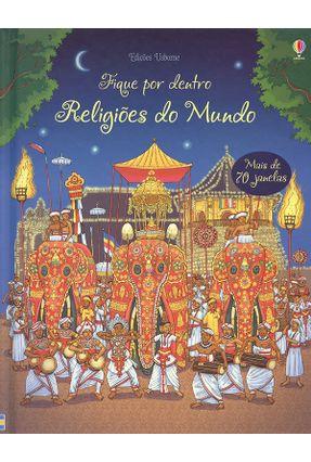 Religiões do Mundo - Fique Por Dentro - Usborne Publishing Ltd | Nisrs.org