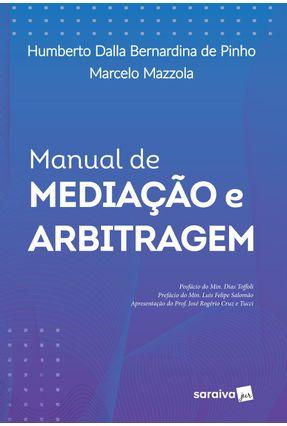 Manual De Mediação e Arbitragem - Pinho,Humberto Dalla Bernardina de Mazzola,Marcelo pdf epub