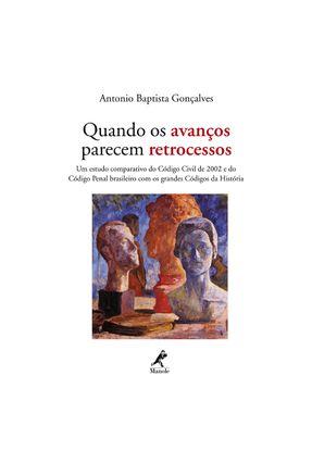 Quando os Avanços Parecem Retrocessos - Gonçalves,Antonio Baptista   Nisrs.org