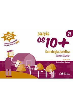 Sociologia Jurídica - Vol. 21 - Col. Os 10+ - Oliveira,Dalton pdf epub