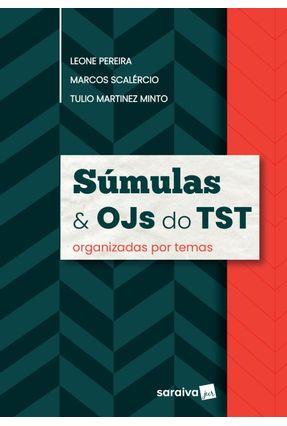Súmulas E Ojs - Pereira,Leone Minto,Tulio Martinez Scalércio,Marcos | Tagrny.org