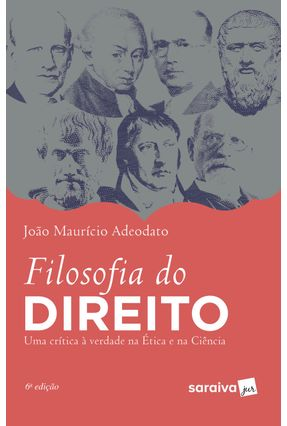 Filosofia Do Direito - 6ª Ed. 2019 - Adeodato,João Maurício | Nisrs.org
