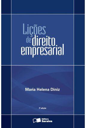 Lições de Direito Empresarial - 3ª Ed. 2013 - Diniz,Maria Helena | Hoshan.org