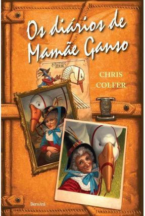 Os Diários de Mamãe Ganso - Colfer,Chris Colfer,Chris pdf epub