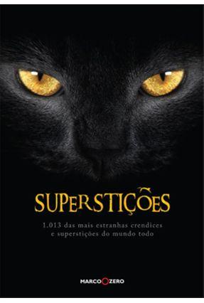 Superstições - Editora Marco Zero   Hoshan.org