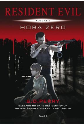 Resident Evil - Hora Zero - Vol. 7 - Perry,S. D. | Tagrny.org