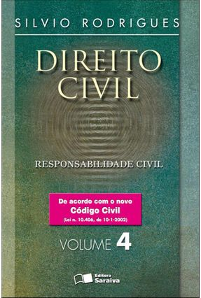 Direito Civil 4 - Responsabilidade Civil - 20ª Edição - RODRIGUES,SILVIO pdf epub