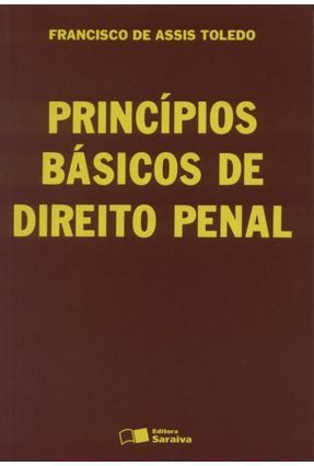 Princípios Básicos de Direito Penal - Toledo,Francisco de Assis | Hoshan.org