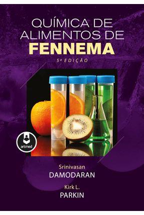 Química de Alimentos de Fennema - 5ª Ed. 2018 - Artmed   Hoshan.org
