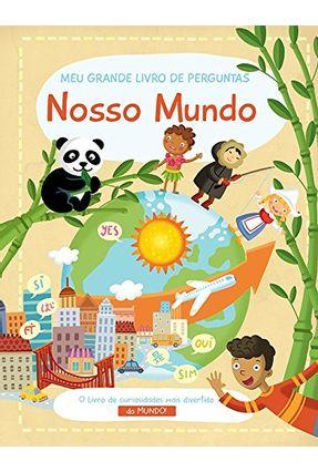 Nosso Mundo: Meu Grande Livro De Perguntas ( Reimpressão ) - Books,Yoyo   Nisrs.org