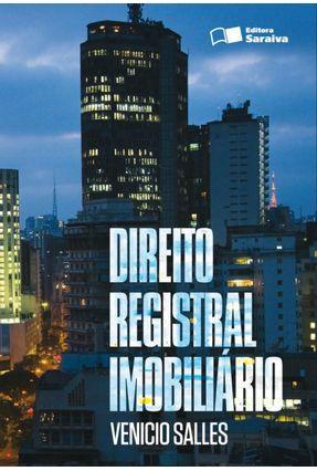 Direito Registral Imobiliário - 3ª Ed. 2012 - Salles,Venicio Antonio de Paula pdf epub
