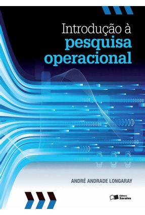 Introdução À Pesquisa Operacional - Longaray,André Andrade pdf epub