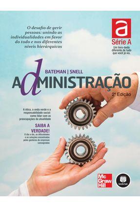 Administração - 2ª D. 2012 - Série a - Bateman,Thomas S. | Nisrs.org