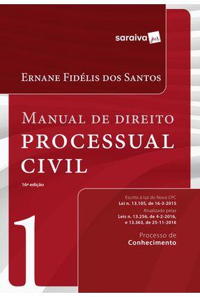 Manual de Direito Processual Civil - Vol. 1 - 16ª Ed. 2017 - Santos,Ernane Fidelis dos | Hoshan.org