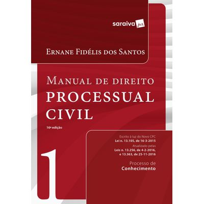 Manual de Direito Processual Civil - Vol. 1 - 16ª Ed. 2017