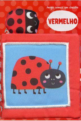 Vermelho - Amigos Animais Com Chocalho - YOYO BOOKS Cotrim,Katharina De Lacquila Carrara pdf epub