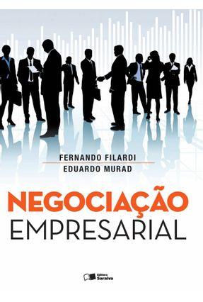 Negociação Empresarial - Filardi ,Fernando Murad,Eduardo G. pdf epub