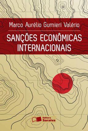 Sanções Econômicas Internacionais - Valério,Marco Aurélio Gumieri pdf epub