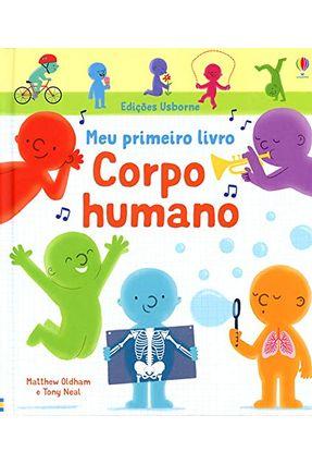 Corpo Humano - Meu Primeiro Livro - Campelo,Luciano | Tagrny.org