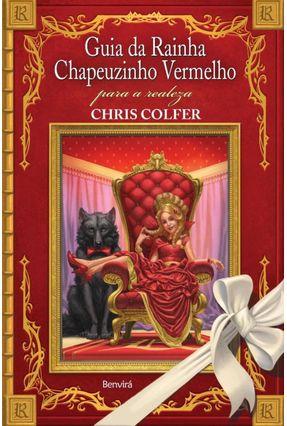 Guia Da Rainha Chapeuzinho Vermelho Para A Realeza - Colfer,Chris pdf epub