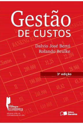 Gestão de Custos - 3ª Ed. 2013 - Bertó,Dalvio José Beulke,Rolando pdf epub