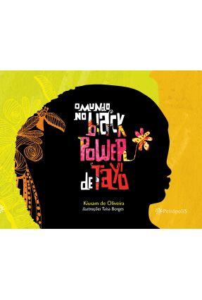 O Mundo No Black Power de Tayó - Oliveira,Kiusam de Oliveira,Kiusam de   Hoshan.org