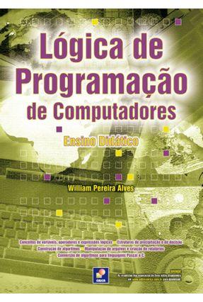 Lógica de Programação de Computadores - Ensino Didático - Alves,William Pereira | Hoshan.org