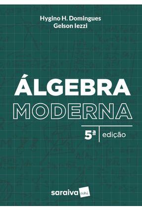 Álgebra Moderna - Gelson Iezzi e Hygino H. Domingues   Tagrny.org