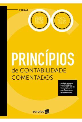 Princípios de Contabilidade - Comentados - Ribeiro,Osni Moura Ribeiro Coelho,Juliana Moura pdf epub