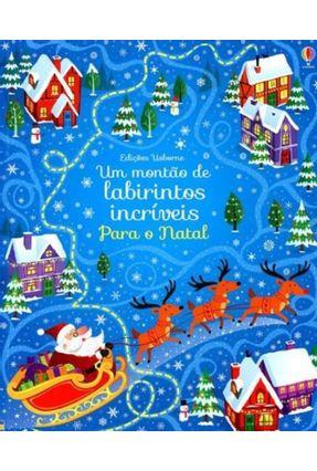 Um Montão de Labirintos Incríveis Para o Natal - Santos,Matilde Dos pdf epub