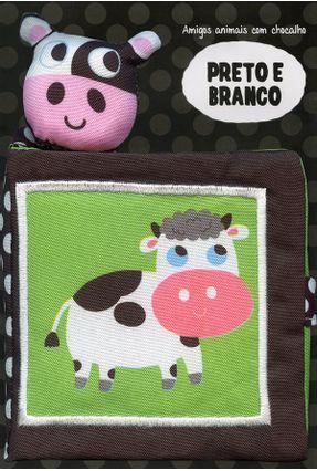 Preto e Branco - Amigos Animais Com Chocalho - Cotrim,Katharina De Lacquila Carrara YOYO BOOKS pdf epub