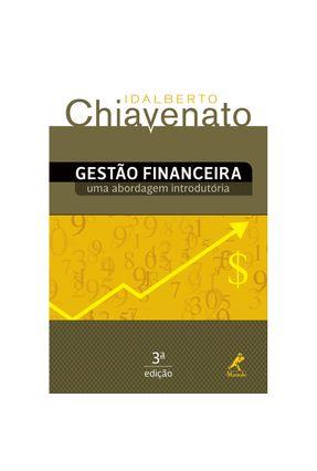 Gestão Financeira - Uma Abordagem Introdutória - 3ª Ed. 2014 - Chiavenato,Idalberto pdf epub