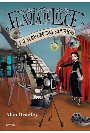 Edição antiga - Flavia de Luce e o Segredo Das Sombras - Bradley,Alan   Hoshan.org