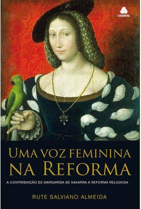 Uma Voz Feminina na Reforma - Almeida,Rute Salviano   Hoshan.org